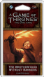 A Game of Thrones : The Card Game (Second Edition) – The Brotherhood Without Banners Chapter Pack